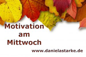 Motivation am Mittwoch